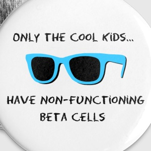 Only the Cool Kids - Blue Black - Type 1 Diabetes Buttons - Large Buttons