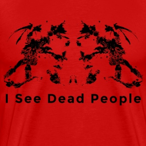 I see dead people Rorschach T-Shirts - Men's Premium T-Shirt