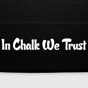 Rock Climbing In Chalk We Trust - Knit Cap with Cuff Print