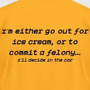 i'll decide in the car - Men's T-Shirt by American Apparel