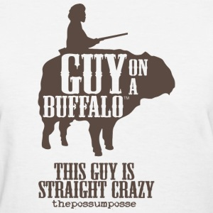The Possum Posse Guy On a Buffalo-Crazy Women's T-Shirts - Women's T-Shirt