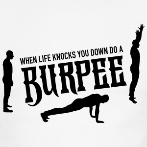 When Life Knocks You Down Do A Burpee T-Shirts - Men's Ringer T-Shirt