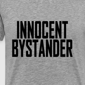 innocent_bystander_tshirts - Men's Premium T-Shirt