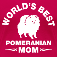 Design ~ pomeranian mom Women's T-Shirts
