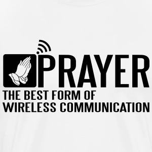 Prayer - the best form of wireless communication T-Shirts - Men's Premium T-Shirt