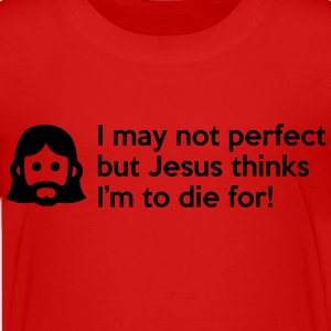 I may not perfect but Jesus thinks I'm to die for Kids' Shirts - Kids' Premium T-Shirt