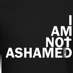 i am not ashamed red Long Sleeve Shirts - Crewneck Sweatshirt