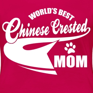 Chinese Crested mom Women's T-Shirts - Women's Premium T-Shirt