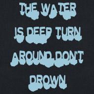 Design ~ deep water turn around