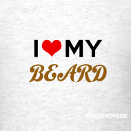 Design ~ Dude's T-Shirt - I heart my beard