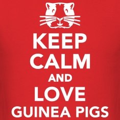 Keep calm and love guinea pigs T-Shirts