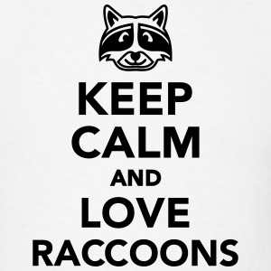 Keep calm and love raccoons T-Shirts - Men's T-Shirt