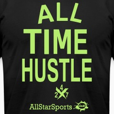 ALL TIME HUSTLE T-Shirts