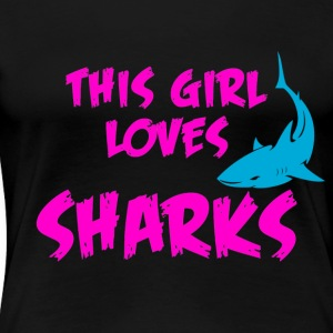 This girl loves sharks - Women's Premium T-Shirt