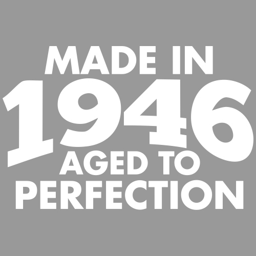 Made in 1946 Teesome