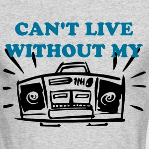 CAN'T LIVE WITHOUT MY RADIO Long Sleeve Shirts - Men's Long Sleeve T-Shirt by Next Level