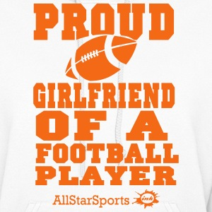 Proud Girlfriend Of A Football Player - Women's Hoodie