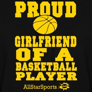 Proud Girlfriend Of A Basketball Player Hoodies - Women's Hoodie