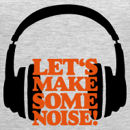 Design ~ DJ Tank Top (Women Gray/Orange) Let's make some noise
