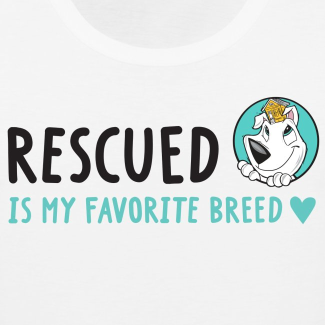 Rescued Is My Favorite Breed (I Heart Family Dog Rescue on Back): Men's Tank