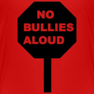 NO BULLIES ALLOWED - Kids' Premium T-Shirt
