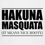 Design ~ Hakuna Masquata V-neck Tee