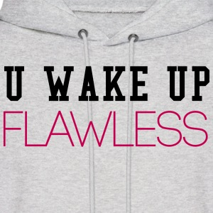 U Wake Up Flawless Hoodies - Men's Hoodie