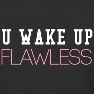 U Wake Up Flawless T-Shirts - Baseball T-Shirt