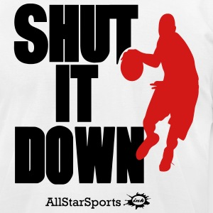 SHUT IT DOWN BASKETBALL - Men's T-Shirt by American Apparel