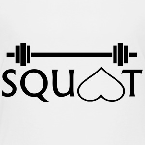 SQUAT' - Toddler Premium T-Shirt