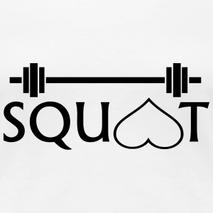SQUAT' - Women's Premium T-Shirt