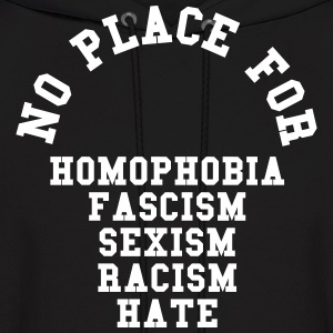 No Place For Homophobia Hoodies - Men's Hoodie