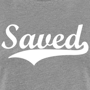 saved  Women's T-Shirts - Women's Premium T-Shirt