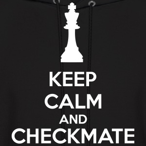 Keep Calm And Checkmate Hoodies - Men's Hoodie