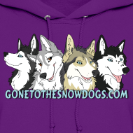 Design ~ Gone to the Snow Dogs - Women's Hoodie