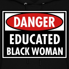 Danger Educated Black Woman_ Global Couture Hoodie