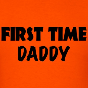 First time Daddy T-Shirts - Men's T-Shirt