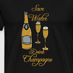 save-water drink chapagne T-Shirts - Men's Premium T-Shirt