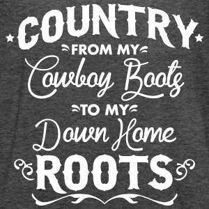 Country from my cowboy boots to my down home roots Tanks - Women's Flowy Tank Top by Bella
