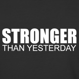 Stronger Than Yesterday T-Shirts - Baseball T-Shirt