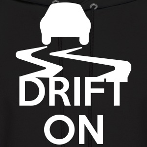 Drift On Hoodies - Men's Hoodie
