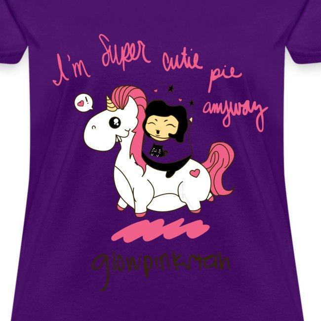 I'm Super Cutie Pie Anyway - PURPLE!