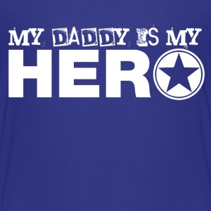 my daddy is my hero Kids' Shirts - Kids' Premium T-Shirt