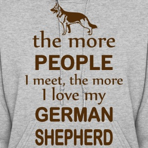 The More People I Meet The More I Love My German  Hoodies - Women's Hoodie