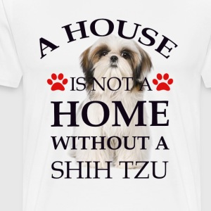 i house is  not a home without a shih tzu T-Shirts - Men's Premium T-Shirt