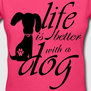 Life is better with a dog Women's T-Shirts - Women's V-Neck T-Shirt