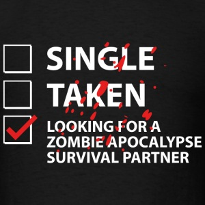 Single Taken Survival Partner - Men's T-Shirt