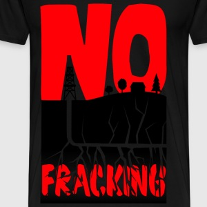 No Fracking - Men's Premium T-Shirt