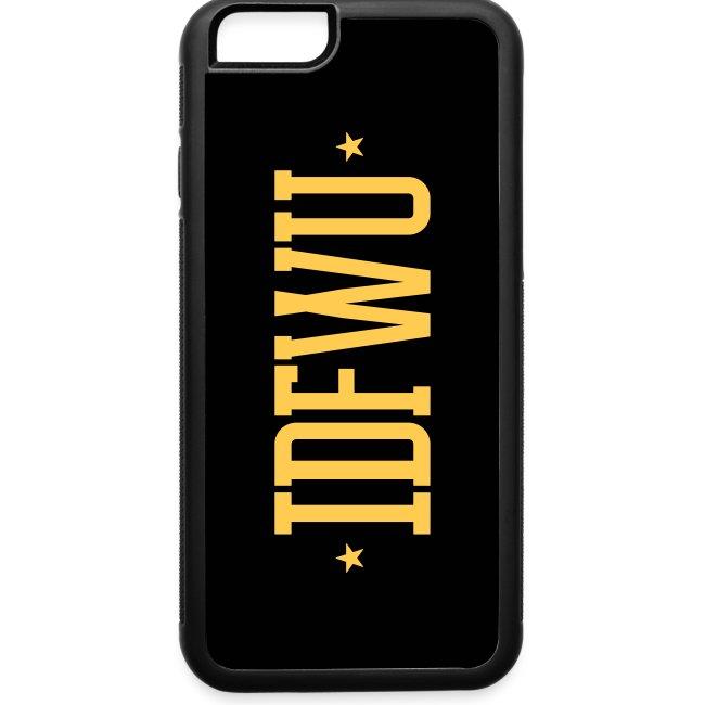 #IDFWU - iPhone 6 Rubber Case