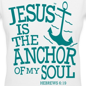 JESUS IS THE ANCHOR OF MY SOUL Women's T-Shirts - Women's V-Neck T-Shirt
